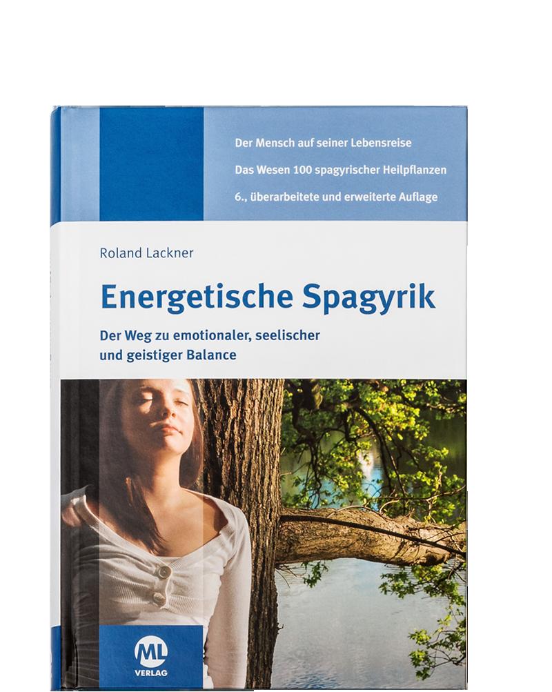 Energetische Spagyrik 6. Auflage