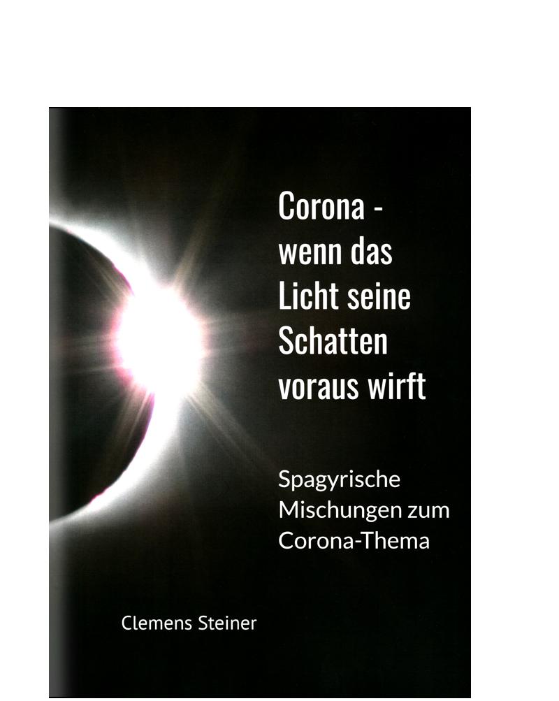 Corona - wenn das Licht seine Schatten voraus wirft