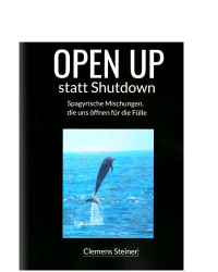 OPEN UP statt Shutdown